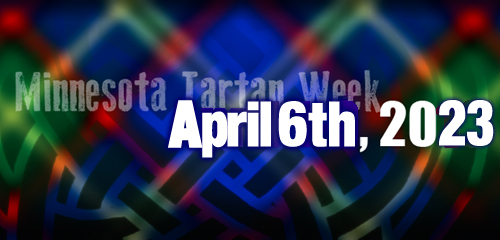 Minnesota Tartan Week, April 6th through 13th, 2018